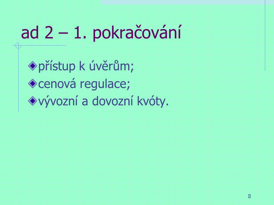 9 ad 3 – Historie S/R politiky do r.1988 2 etapy: 1957 - 1974; 1975 – 1988.