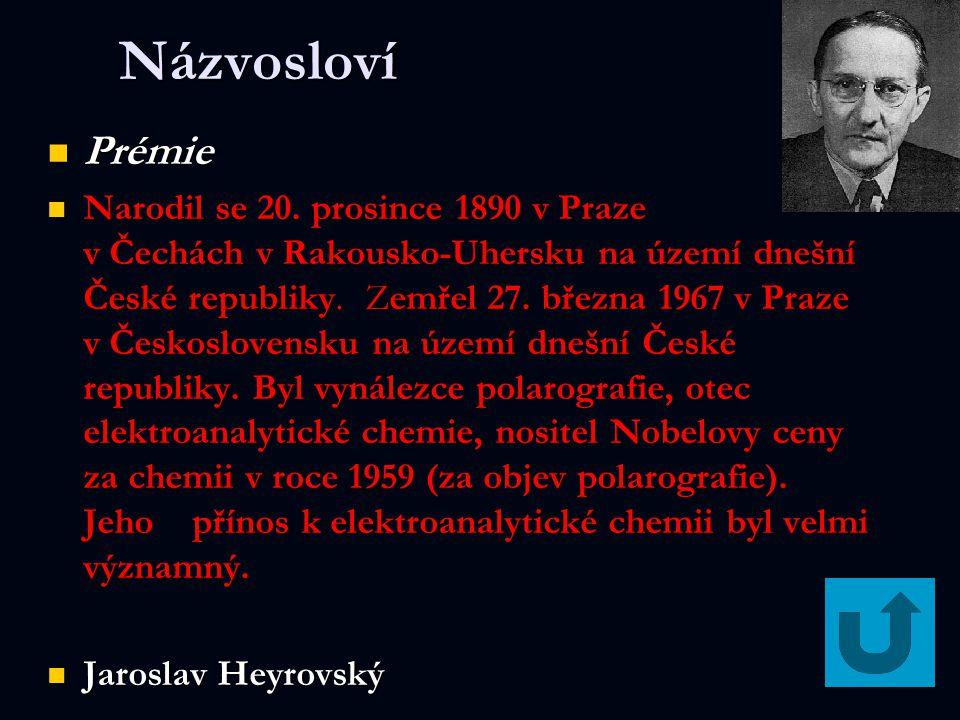 Názvosloví Prémie Prémie Narodil se 20. prosince 1890 v Praze v Čechách v Rakousko-Uhersku na území dnešní České republiky. Zemřel 27. března 1967 v P