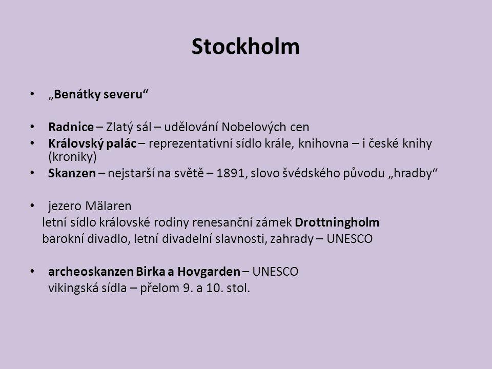 """Stockholm """"Benátky severu"""" Radnice – Zlatý sál – udělování Nobelových cen Královský palác – reprezentativní sídlo krále, knihovna – i české knihy (kro"""