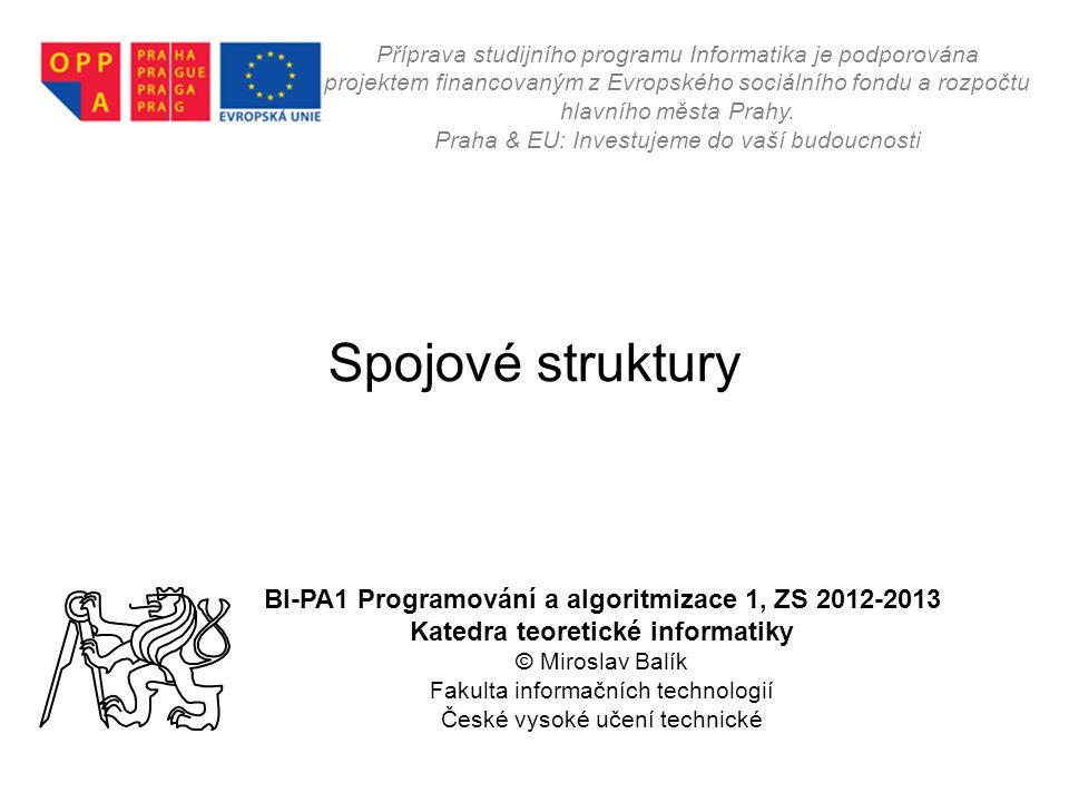 Ing.Miroslav Balík, Ph.D. - BI-PA1- 12 Druhý příklad – funkce main, 2.