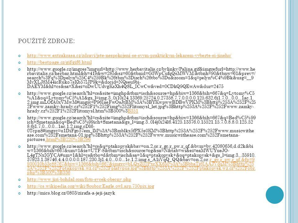 POUŽITÉ ZDROJE : http://www.extrakrasa.cz/zdravi/jste-nespokojeni-se-svym-praktickym-lekarem-vyberte-si-jineho/ http://bestpage.cz/gif/gif6.html http: