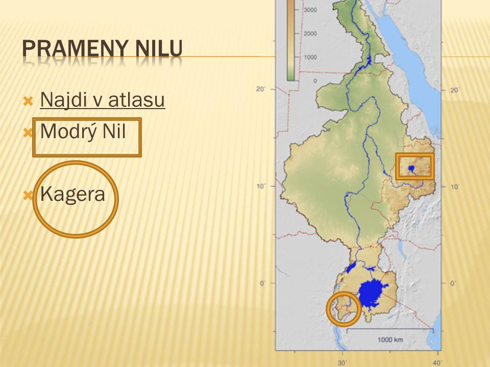  Najdi v atlasu  Modrý Nil  Kagera