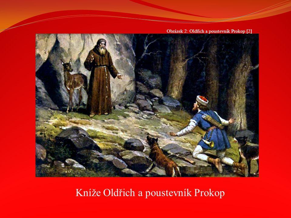 Kníže Oldřich a poustevník Prokop Obrázek 2: Oldřich a poustevník Prokop [2]