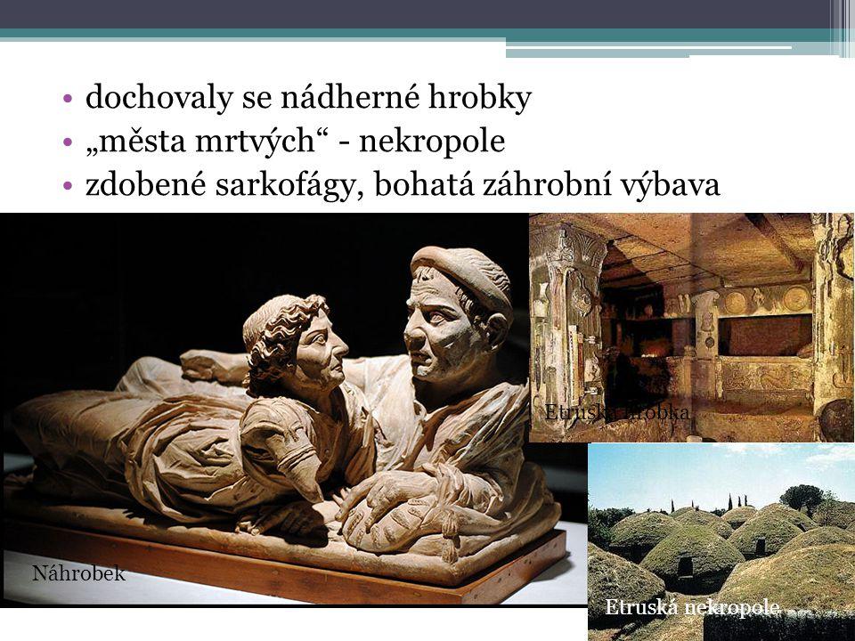 """dochovaly se nádherné hrobky """"města mrtvých"""" - nekropole zdobené sarkofágy, bohatá záhrobní výbava Náhrobek Etruská hrobka Etruská nekropole"""