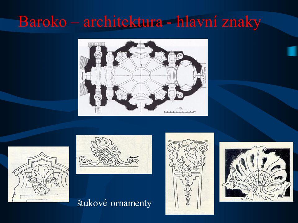 Baroko – architektura - hlavní znaky štukové ornamenty