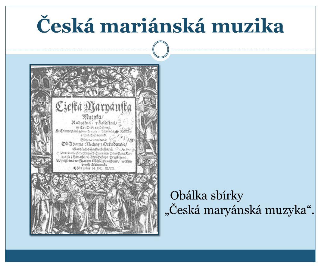 """Česká mariánská muzika Obálka sbírky """"Česká maryánská muzyka ."""