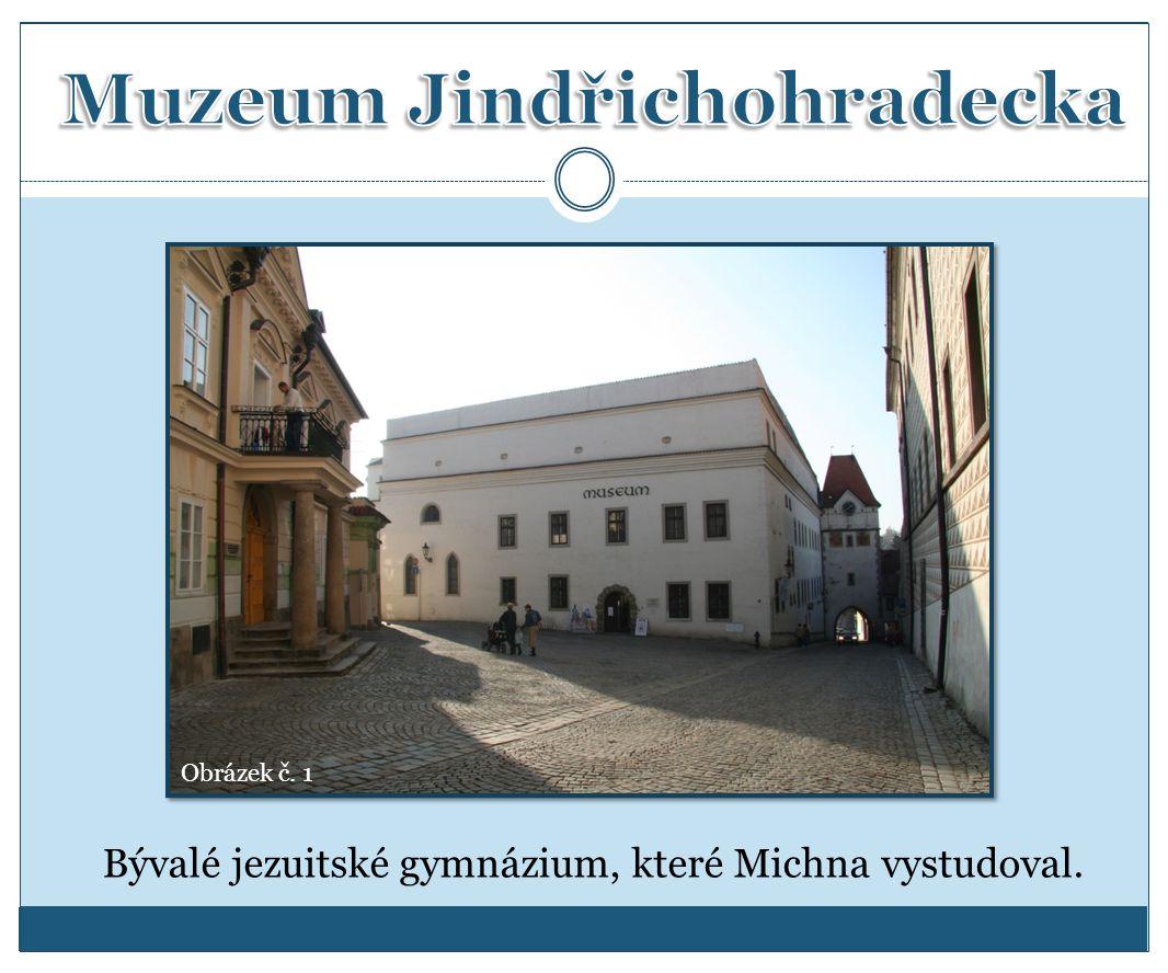 Bývalé jezuitské gymnázium, které Michna vystudoval. Obrázek č. 1