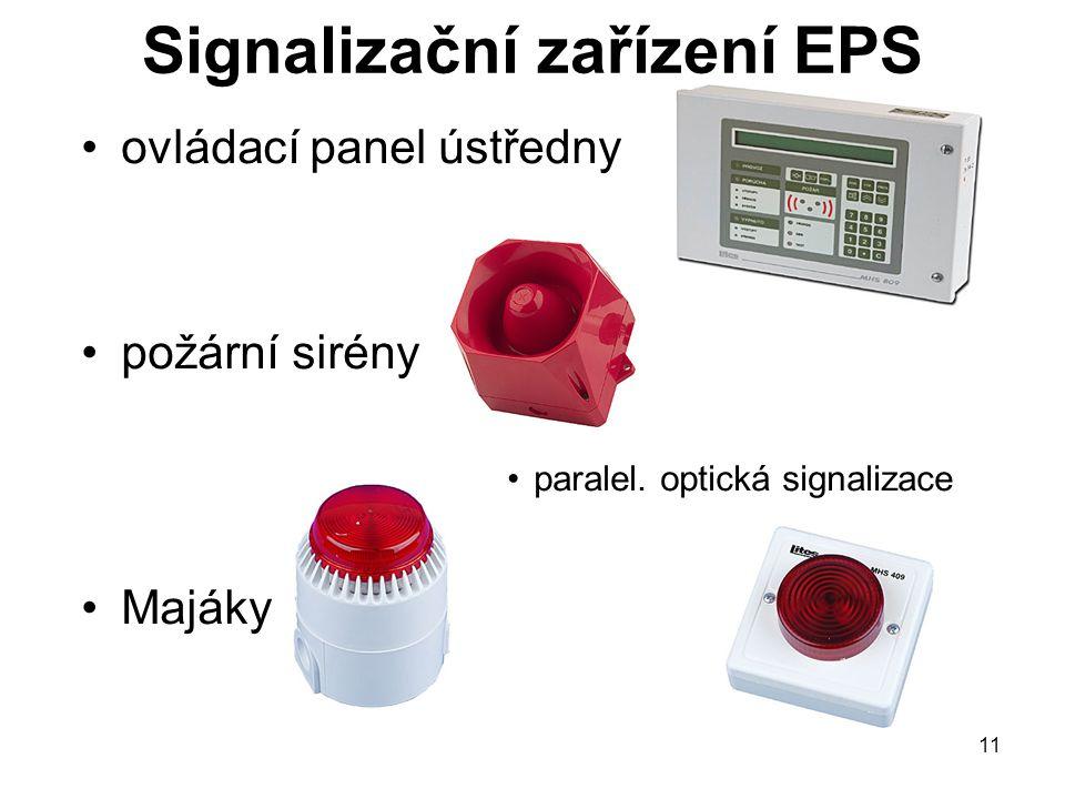 Signalizační zařízení EPS ovládací panel ústředny požární sirény paralel. optická signalizace Majáky 11