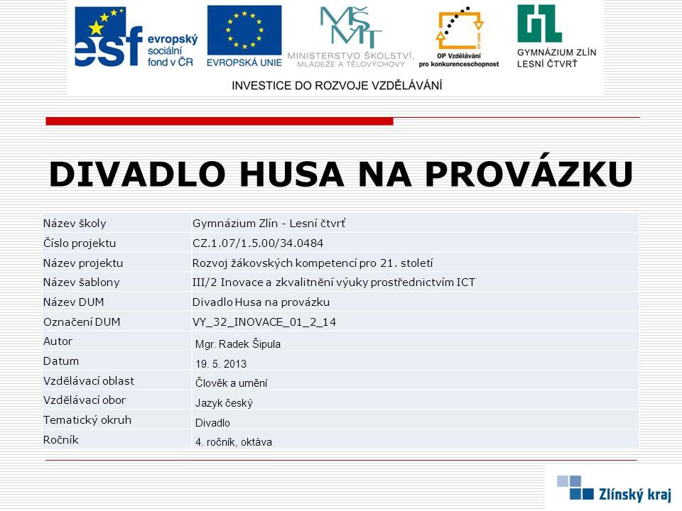 VZNIK A PROFIL DIVADLA:  divadlo HUSA NA PROVÁZKU vzniklo na konci 60.