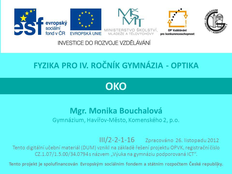 OKO Mgr.Monika Bouchalová Gymnázium, Havířov-Město, Komenského 2, p.o.