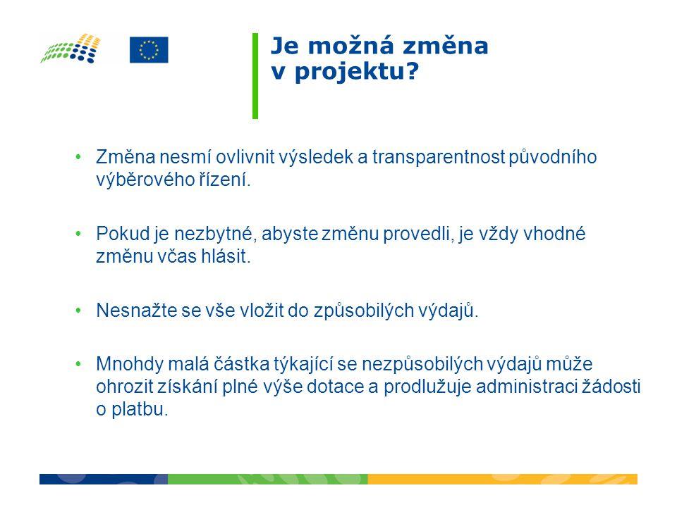 Změna nesmí ovlivnit výsledek a transparentnost původního výběrového řízení.