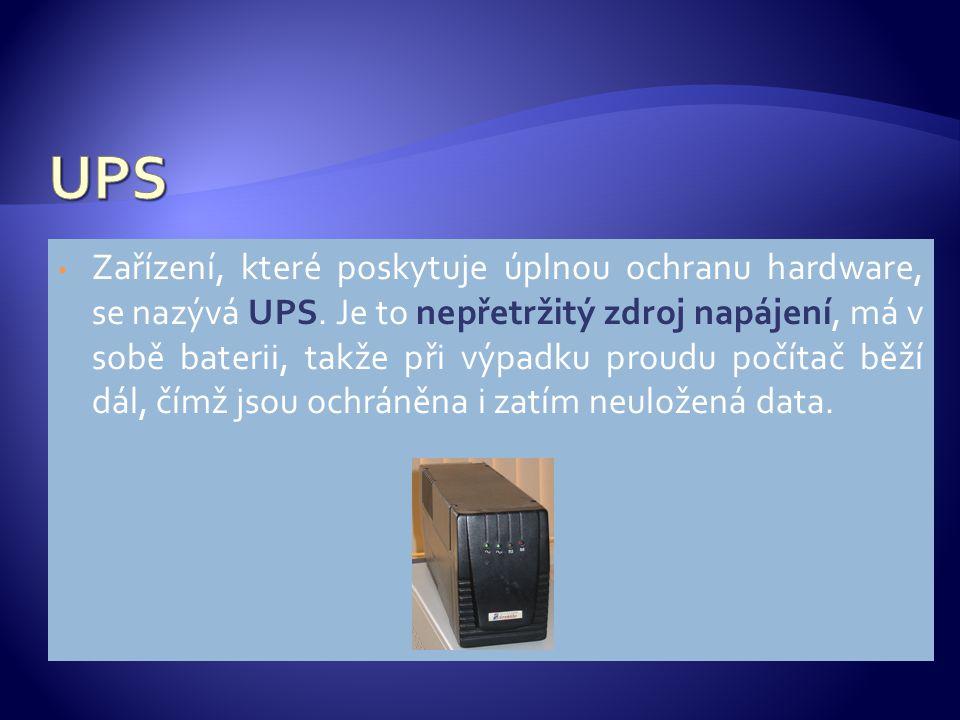 Zařízení, které poskytuje úplnou ochranu hardware, se nazývá UPS. Je to nepřetržitý zdroj napájení, má v sobě baterii, takže při výpadku proudu počíta