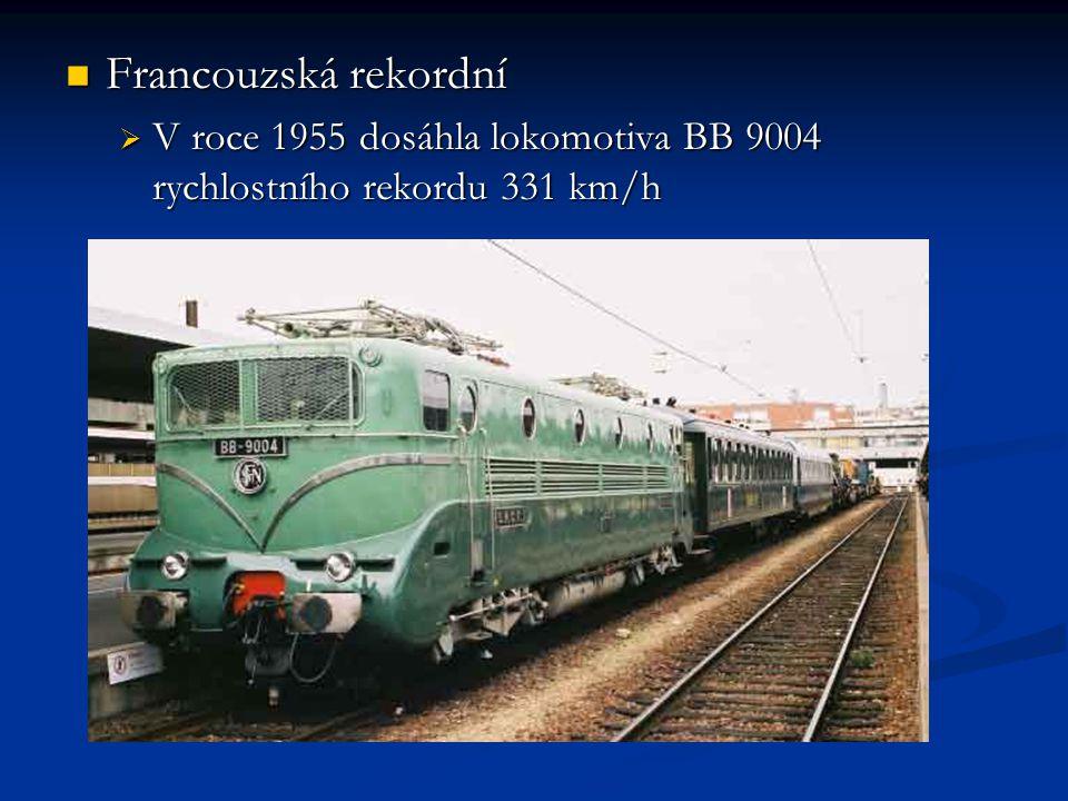 Francouzská rekordní Francouzská rekordní  V roce 1955 dosáhla lokomotiva BB 9004 rychlostního rekordu 331 km/h