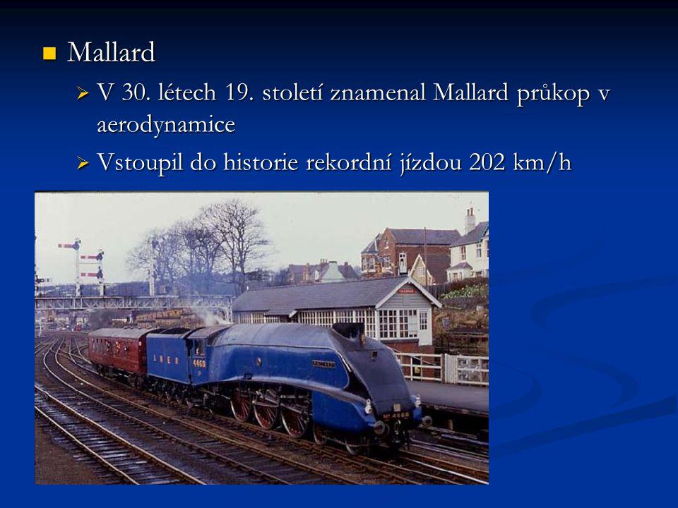 Mallard Mallard  V 30.létech 19.
