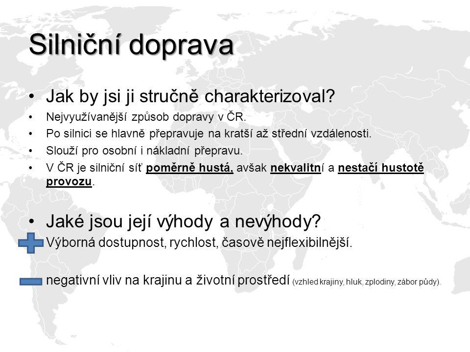 Struktura silniční síťě ČR http://www.rsd.cz/mapy Jaká je struktura silnic v ČR.
