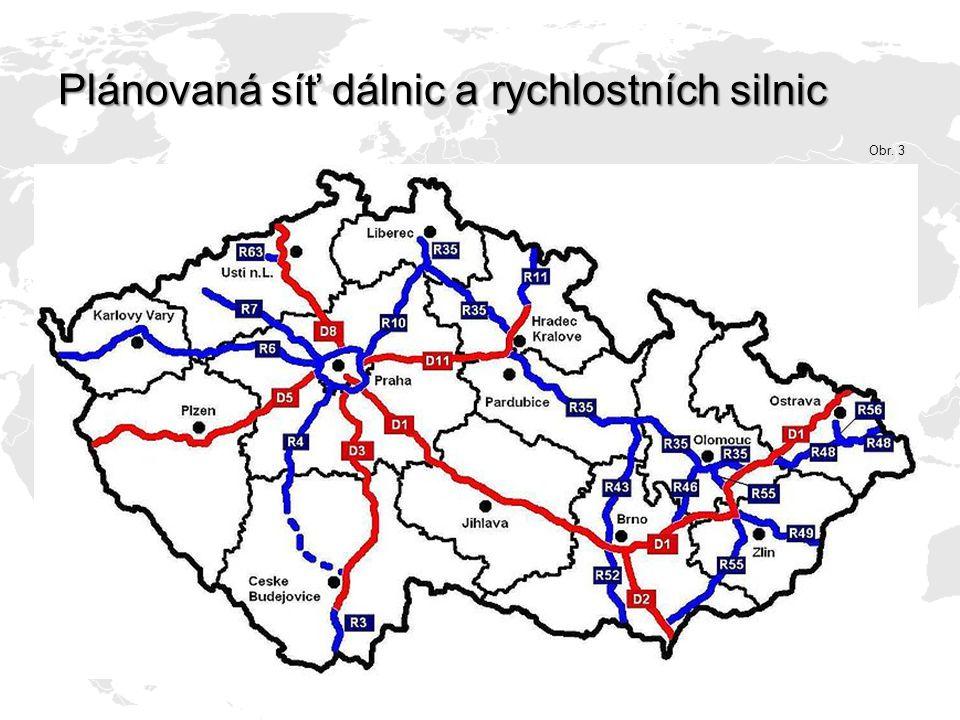 Plánovaná síť dálnic a rychlostních silnic Obr. 3