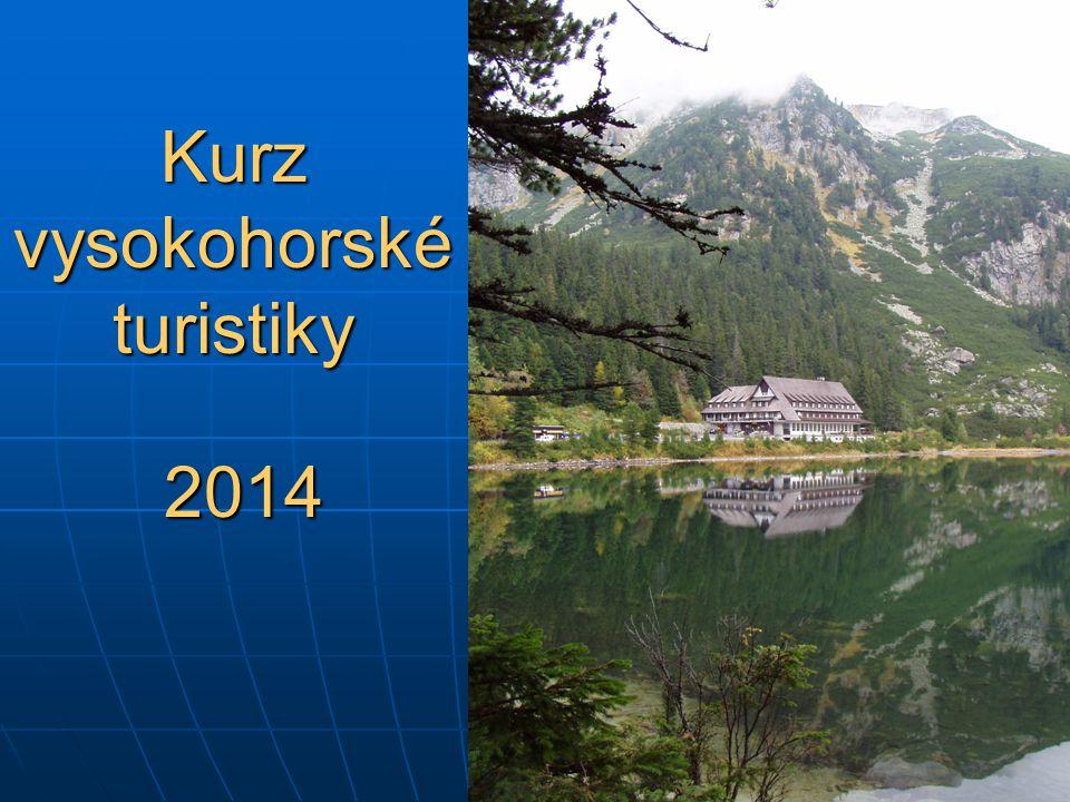 Kurz vysokohorské turistiky 2014