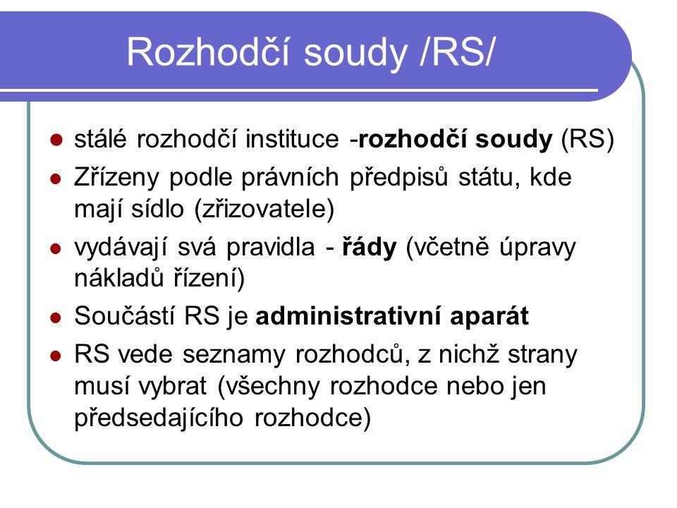 Uznání a výkon rozhodčího nálezu RN stanoví lhůtu pro splnění Pokud povinná strana nesplní, možno požádat o nařízení výkonu (exekuce) Není v dispoziční moci rozhodce či RS Výkon českého RN Možno podat návrh k soudu na zastavení nařízeného výkonu Výkon cizího RN Stejné právní účinky RN jako když vydán v ČR ČR vyžaduje zaručení vzájemnosti (reciprocity)
