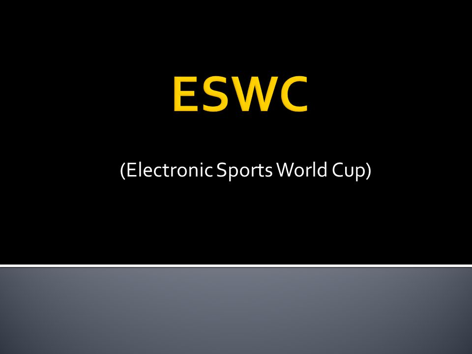 (Electronic Sports World Cup)