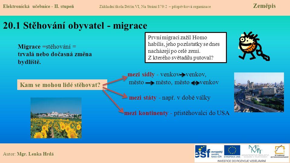 20.2 Členění migrace Elektronická učebnice - II.