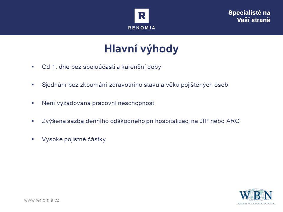 Specialisté na Vaší straně www.renomia.cz Hlavní výhody  Od 1.