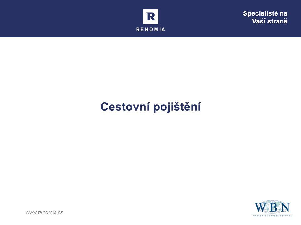 Specialisté na Vaší straně www.renomia.cz Cestovní pojištění