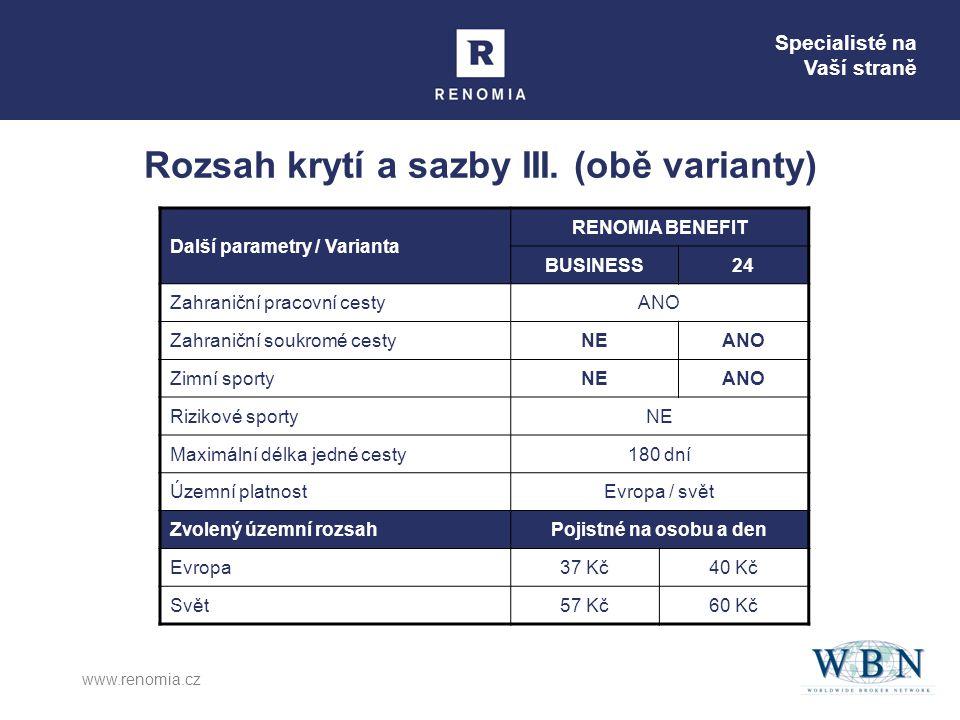 Specialisté na Vaší straně www.renomia.cz Rozsah krytí a sazby III.