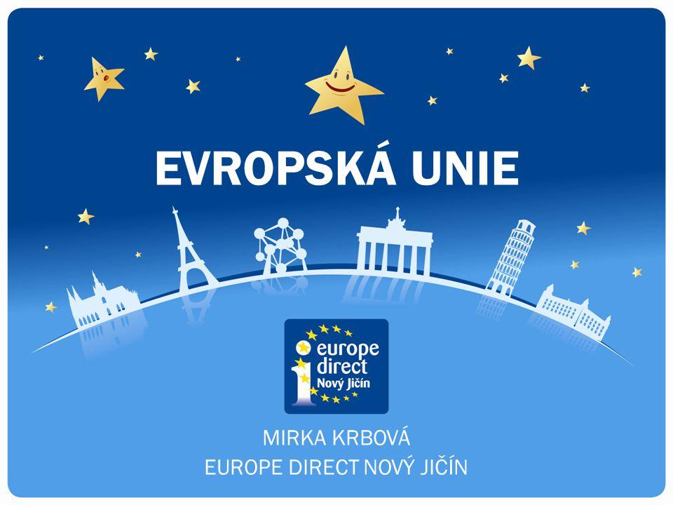 MIRKA KRBOVÁ EUROPE DIRECT NOVÝ JIČÍN EVROPSKÁ UNIE