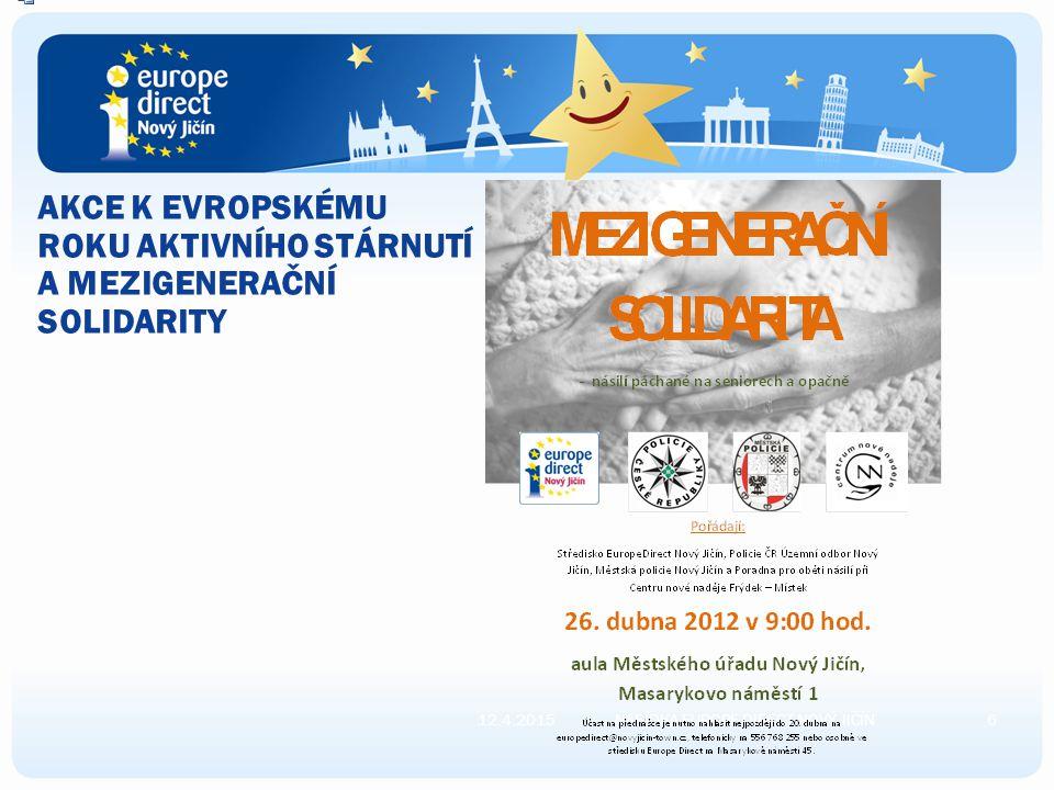 STŘEDISKO EUROPE DIRECT NOVÝ JIČÍN pořádá besedy, přednášky na témata související s EU pro školy, zájmové skupiny i širokou veřejnost s odbornými lektory či zástupci institucí EU monitoruje tisk z dostupných zdrojů spoluúčast na kulturně-sportovních veřejných akcích (Bambiriáda, Junior Marathon) Nabídka publikací z BOOKSHOPU 12.4.20155