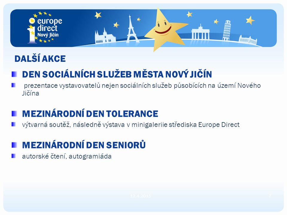 AKCE K EVROPSKÉMU ROKU AKTIVNÍHO STÁRNUTÍ A MEZIGENERAČNÍ SOLIDARITY 12.4.20156NABÍDKA EUROPE DIRECT NOVÝ JIČÍN