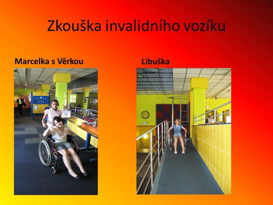 Zkouška invalidního vozíku Marcelka s Věrkou Libuška