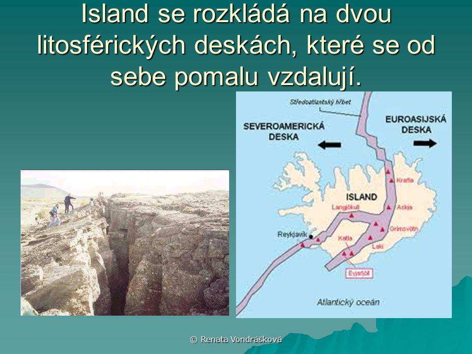 © Renata Vondrášková Island se rozkládá na dvou litosférických deskách, které se od sebe pomalu vzdalují.