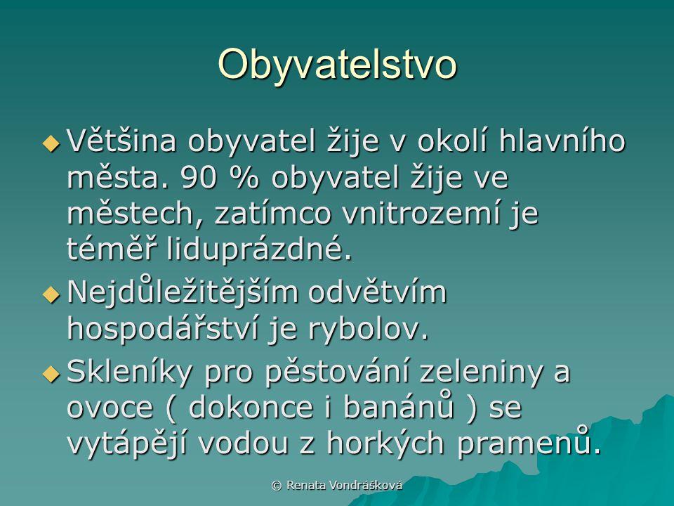 © Renata Vondrášková Obyvatelstvo  Většina obyvatel žije v okolí hlavního města. 90 % obyvatel žije ve městech, zatímco vnitrozemí je téměř liduprázd