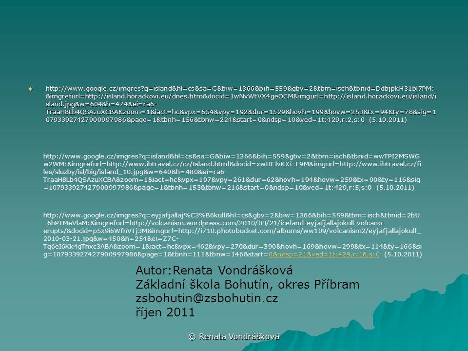 © Renata Vondrášková  http://www.google.cz/imgres?q=island&hl=cs&sa=G&biw=1366&bih=559&gbv=2&tbm=isch&tbnid=DdbjpkH31bl7PM: &imgrefurl=http://island.