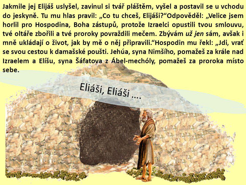 Eliáši, Eliáši ….