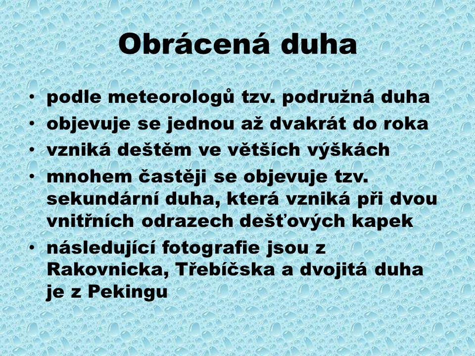 Obrácená duha podle meteorologů tzv.