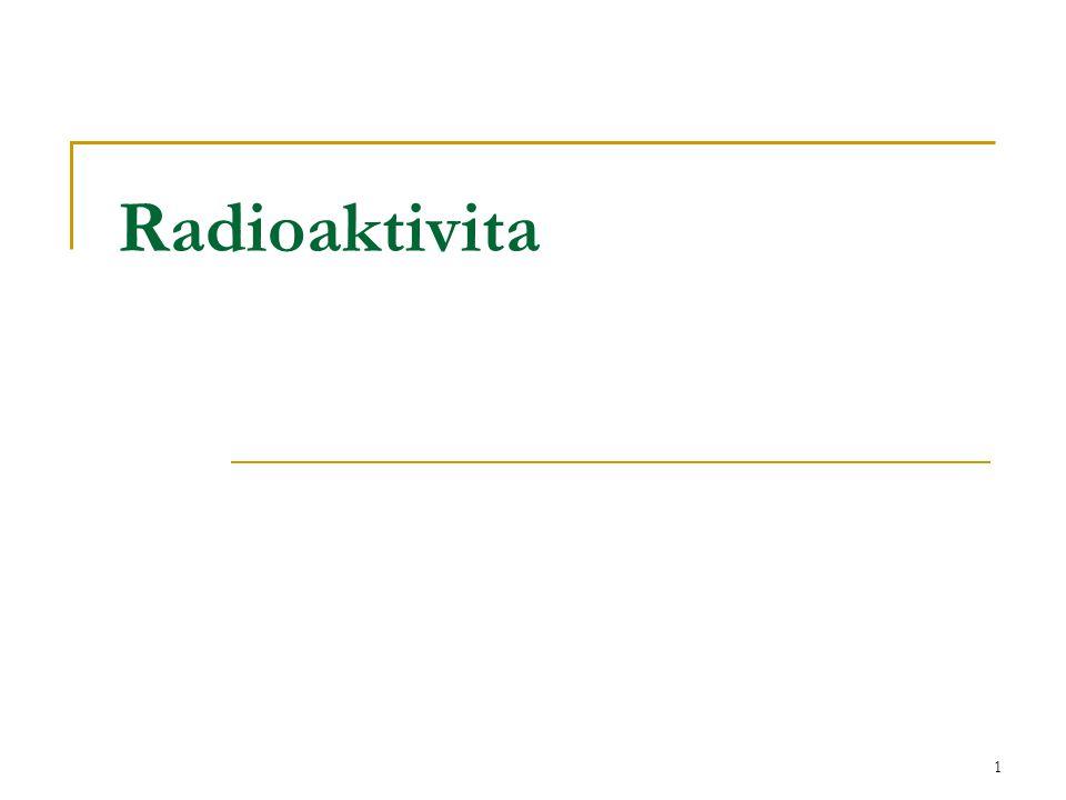 1 Radioaktivita