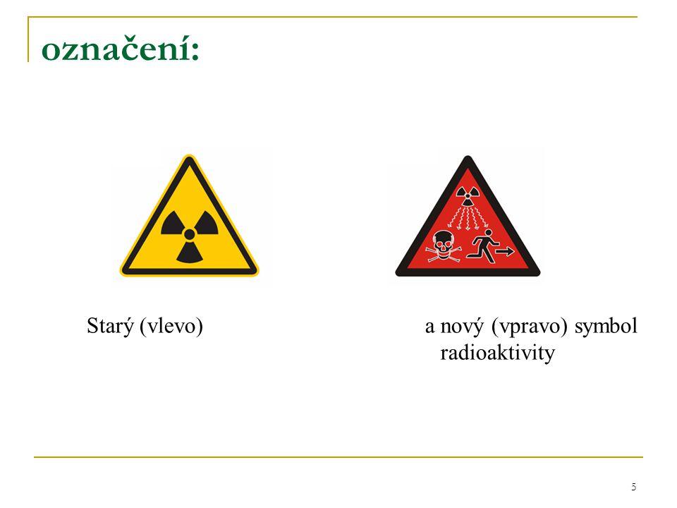 5 označení: Starý (vlevo) a nový (vpravo) symbol radioaktivity