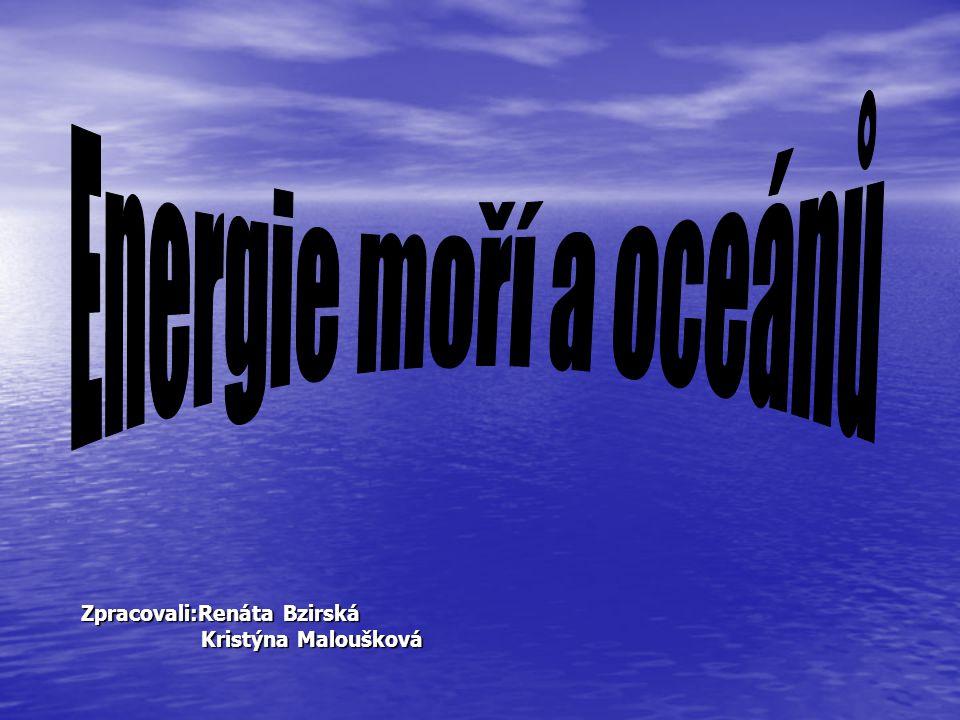 Zpracovali:Renáta Bzirská Kristýna Maloušková Kristýna Maloušková