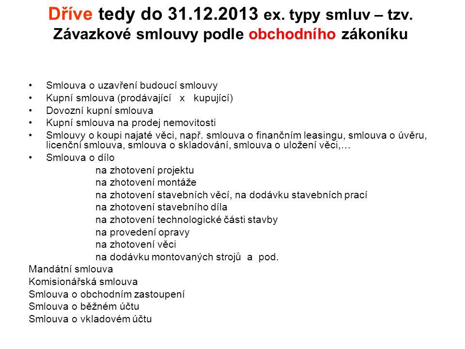 Dříve (do 31.12.2013) ex.