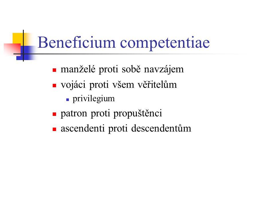 Pacta Pacta adiecta doplnění kontraktu – např.