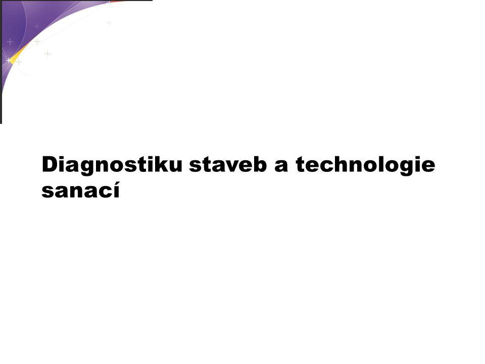 Diagnostiku staveb a technologie sanací