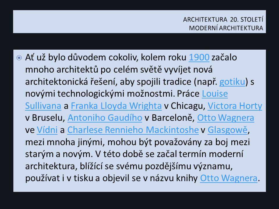  Ať už bylo důvodem cokoliv, kolem roku 1900 začalo mnoho architektů po celém světě vyvíjet nová architektonická řešení, aby spojili tradice (např.