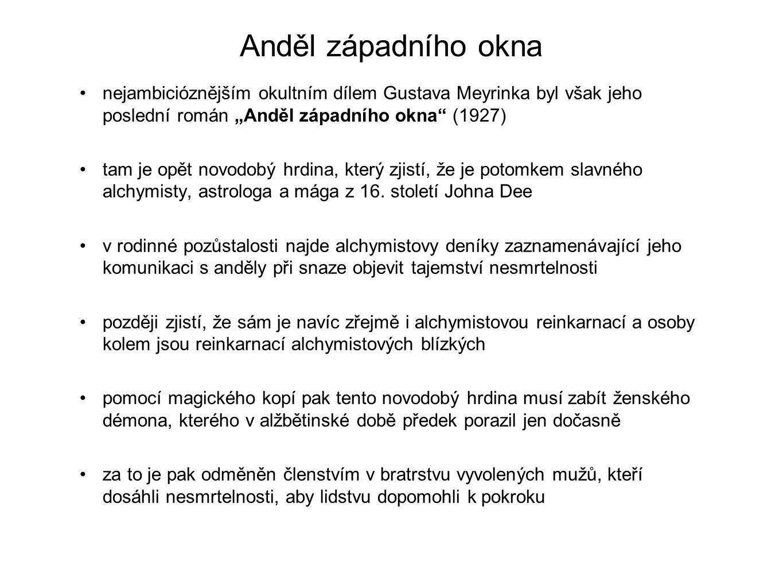 21.září 20138 Použité zdroje 1) Gustav Meyrink. In: Wikipedia: the free encyclopedia [online].