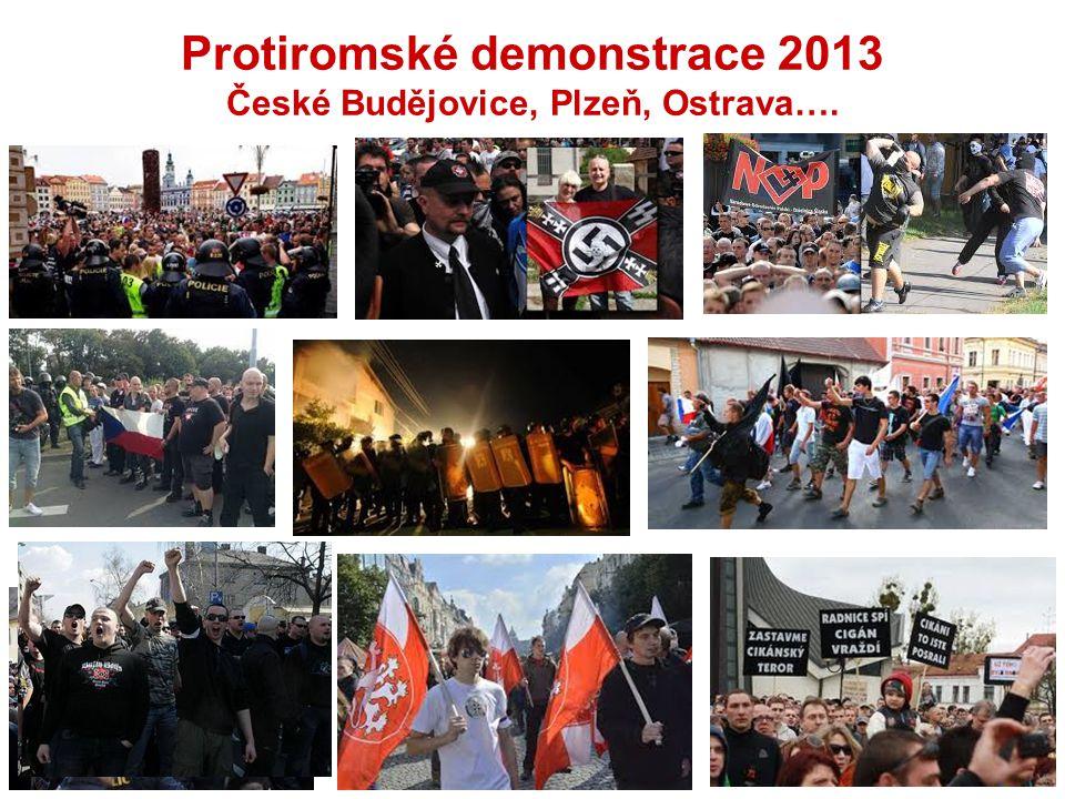 Protiromské demonstrace 2013 České Budějovice, Plzeň, Ostrava….