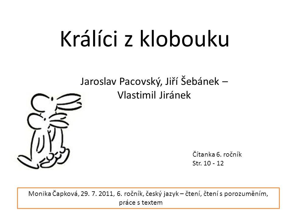 Králíci z klobouku Jaroslav Pacovský, Jiří Šebánek – Vlastimil Jiránek Čítanka 6.