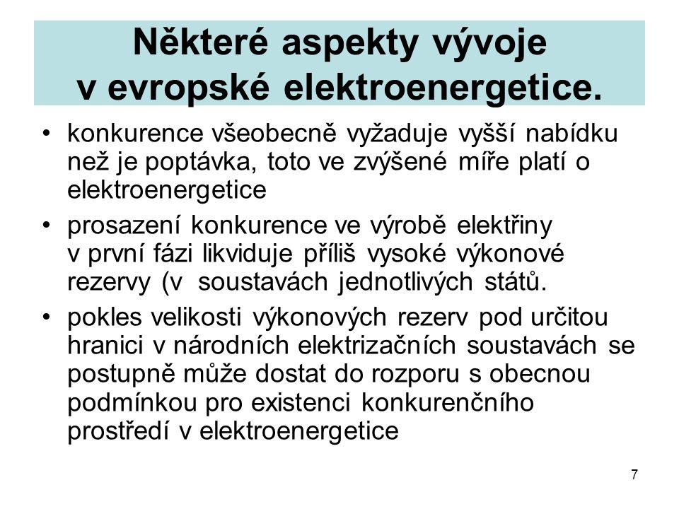 7 Některé aspekty vývoje v evropské elektroenergetice.