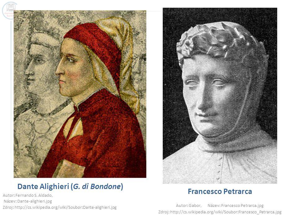 Dante Alighieri (G. di Bondone) Autor: Fernando S. Aldado, Název: Dante-alighieri.jpg Zdroj: http://cs.wikipedia.org/wiki/Soubor:Dante-alighieri.jpg F