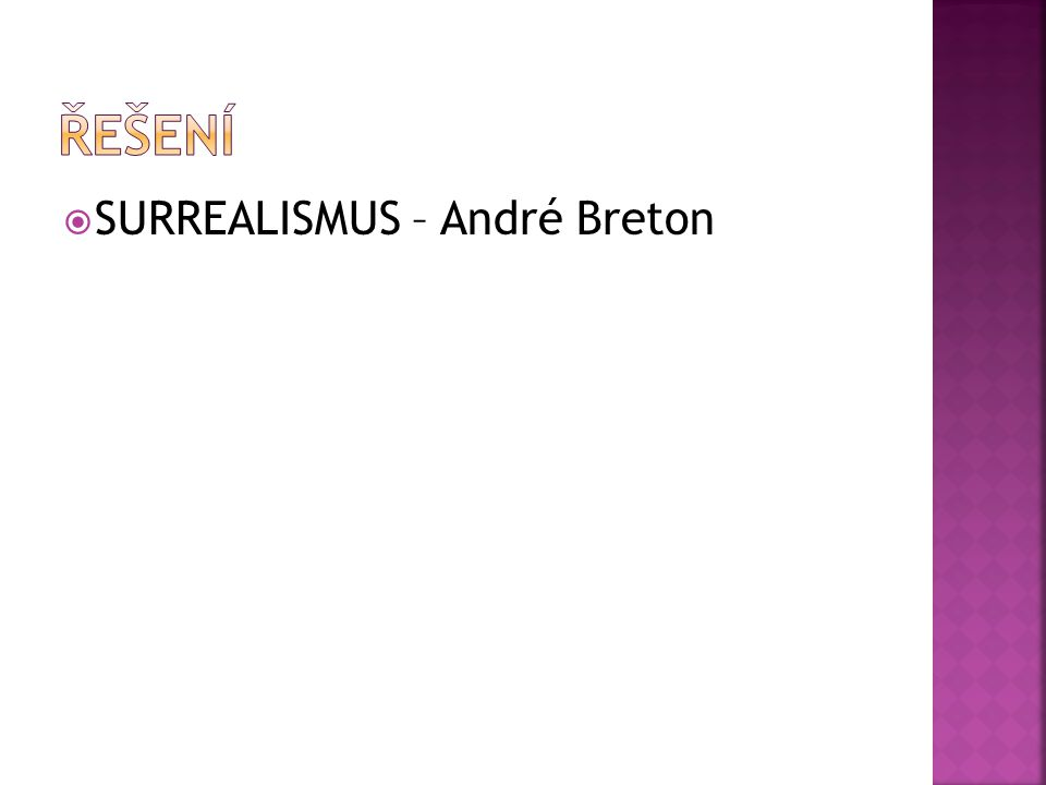  SURREALISMUS – André Breton