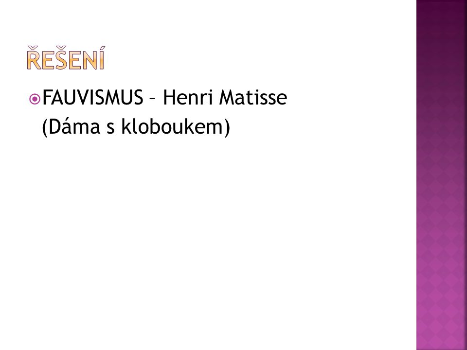  FAUVISMUS – Henri Matisse (Dáma s kloboukem)